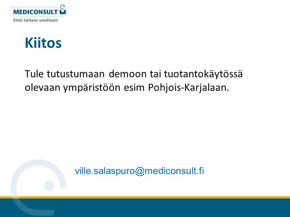Kiitos Tule tutustumaan demoon tai tuotantokäytössä olevaan ympäristöön esim Pohjois-Karjalaan.