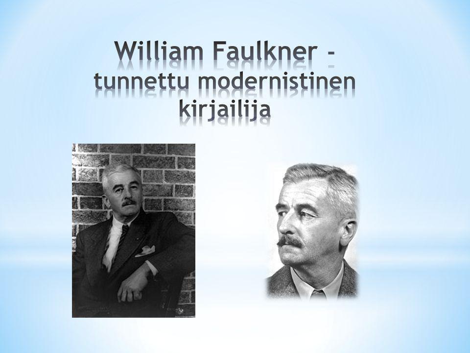 William Faulkner - tunnettu modernistinen kirjailija