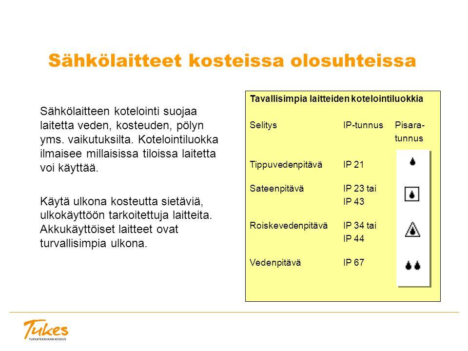 Sähkölaitteet kosteissa olosuhteissa