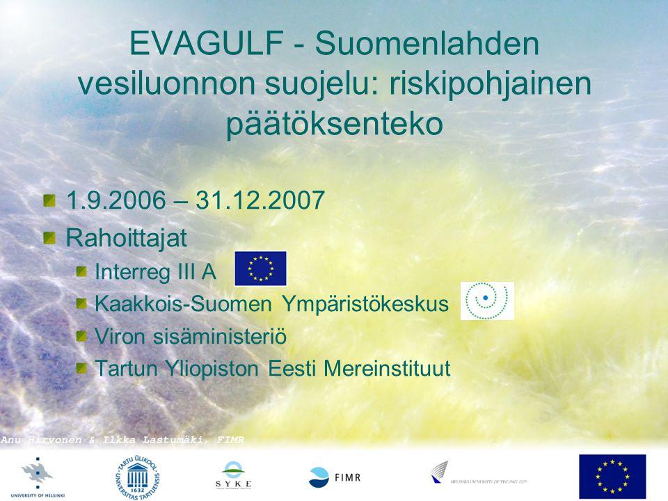 EVAGULF - Suomenlahden vesiluonnon suojelu: riskipohjainen päätöksenteko