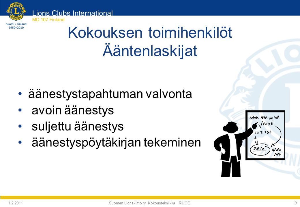 Kokouksen toimihenkilöt Ääntenlaskijat