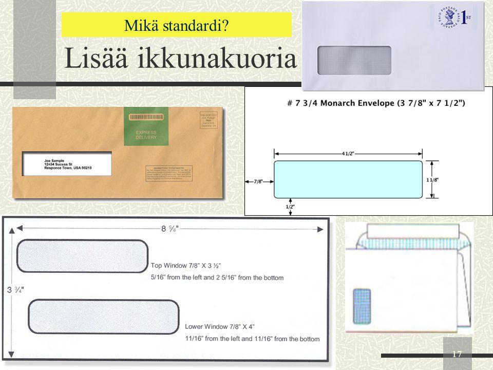 Lisää ikkunakuoria Mikä standardi