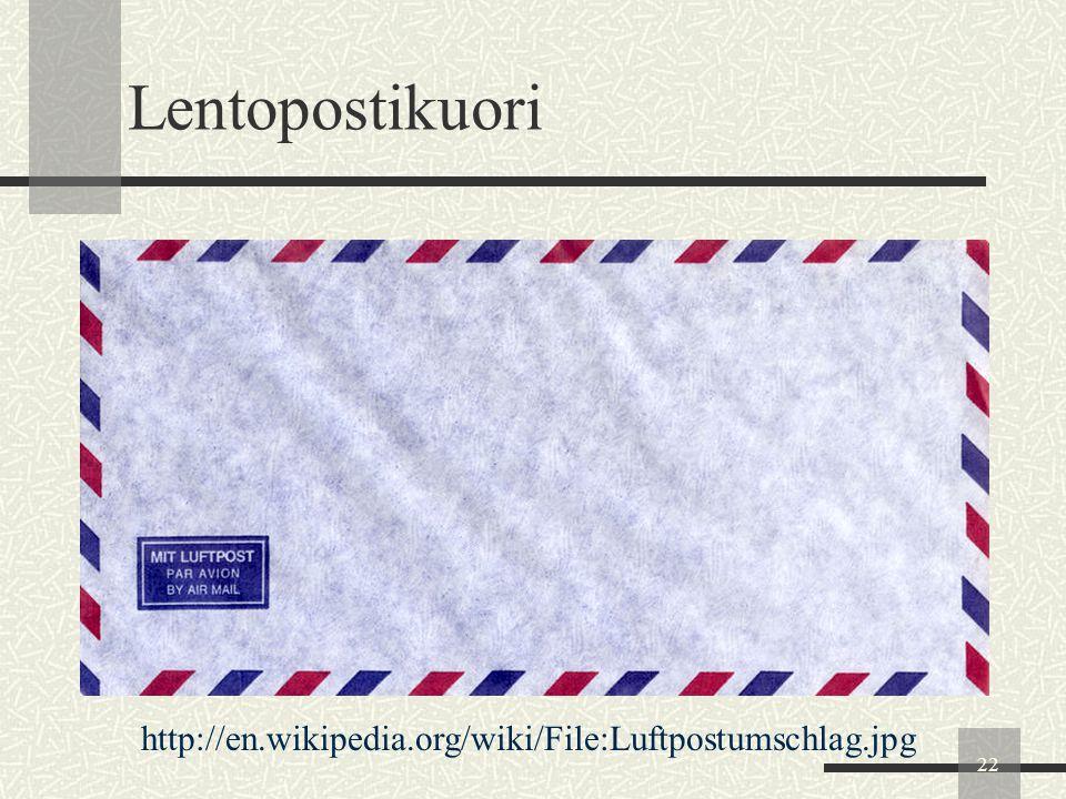 Lentopostikuori http://en.wikipedia.org/wiki/File:Luftpostumschlag.jpg