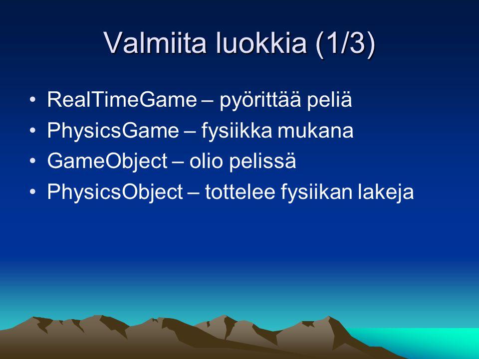 Valmiita luokkia (1/3) RealTimeGame – pyörittää peliä