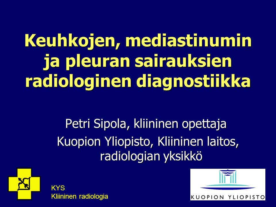Keuhkojen, mediastinumin ja pleuran sairauksien radiologinen diagnostiikka