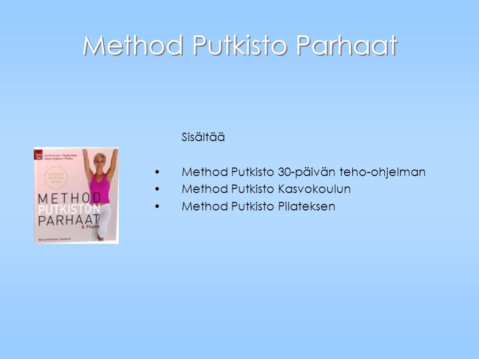 Method Putkisto Parhaat