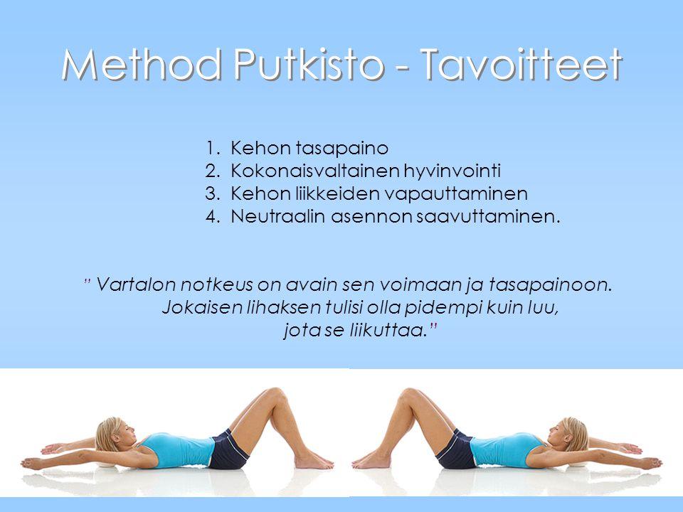 Method Putkisto - Tavoitteet