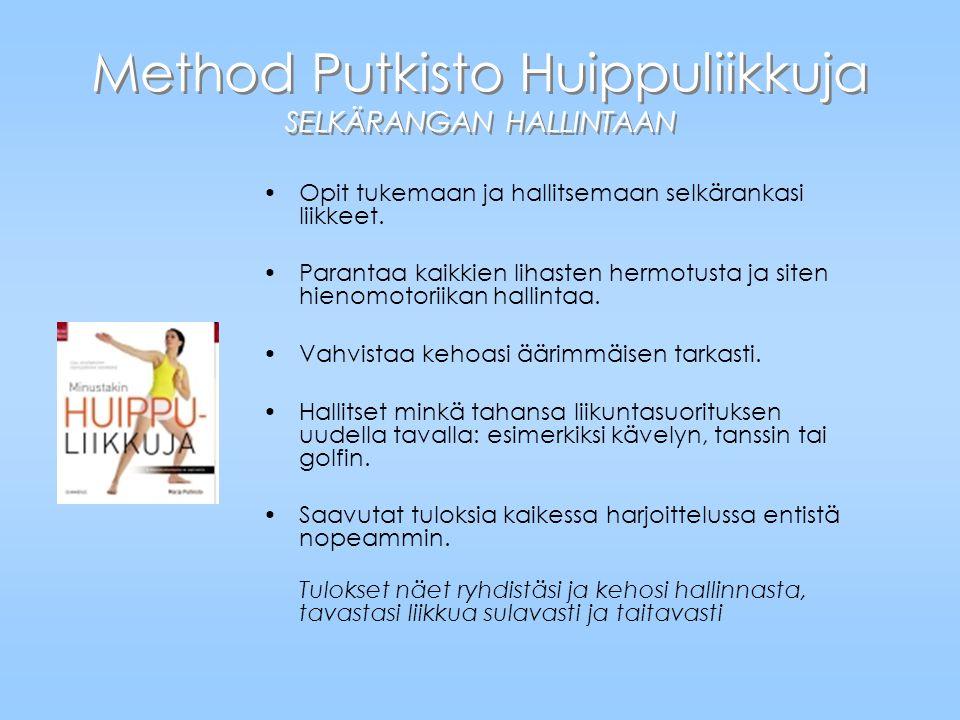 Method Putkisto Huippuliikkuja SELKÄRANGAN HALLINTAAN