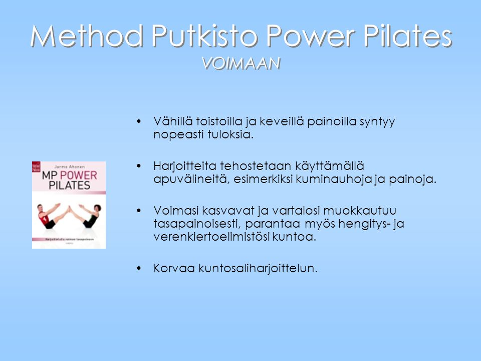 Method Putkisto Power Pilates VOIMAAN