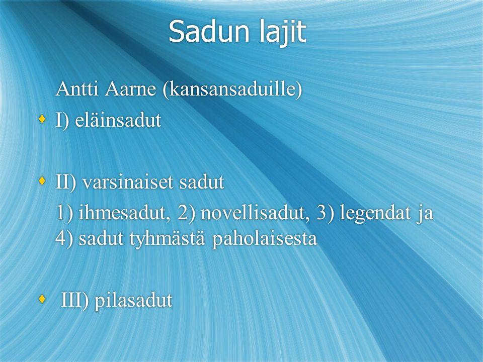 Sadun lajit Antti Aarne (kansansaduille) I) eläinsadut