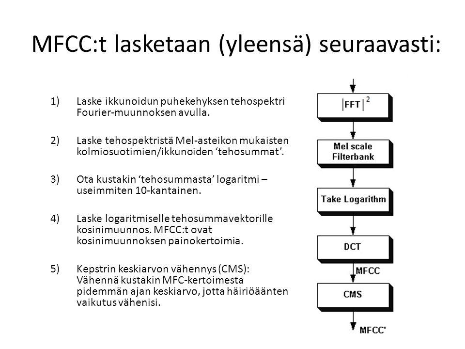 MFCC:t lasketaan (yleensä) seuraavasti: