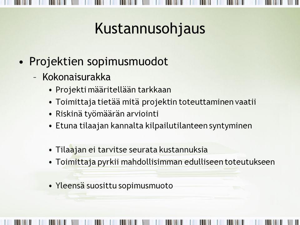 Kustannusohjaus Projektien sopimusmuodot Kokonaisurakka