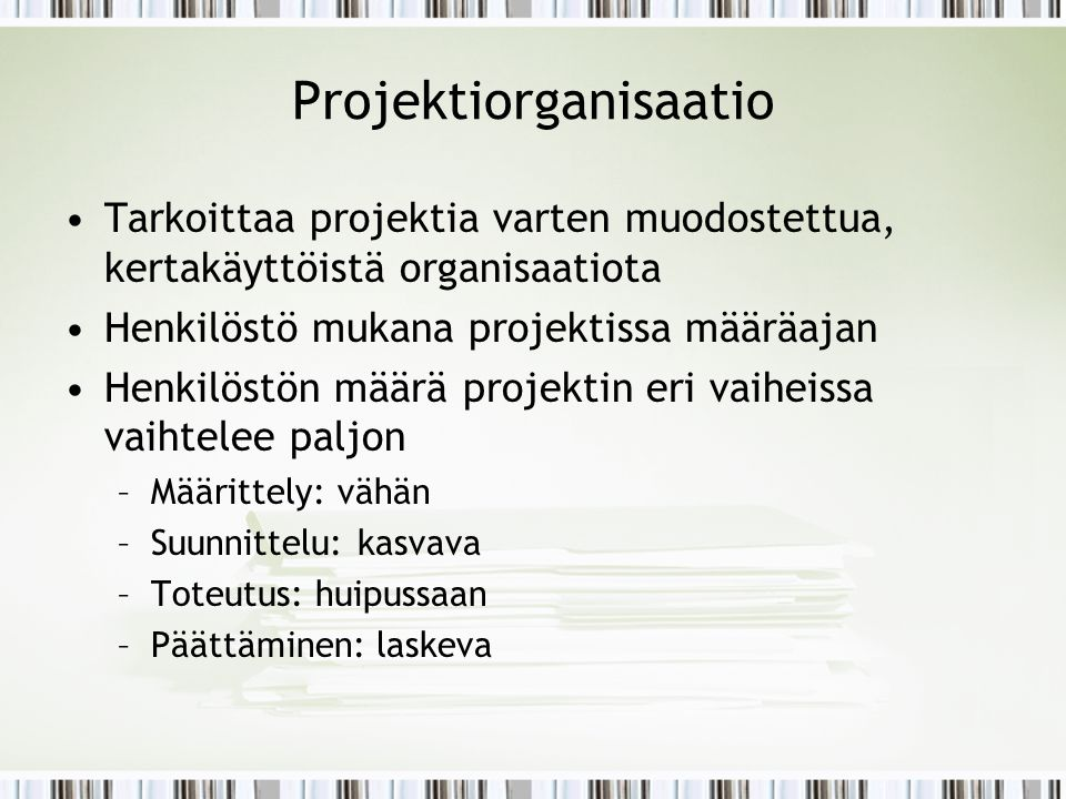 Projektiorganisaatio
