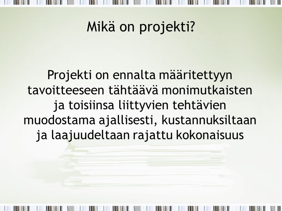 Mikä on projekti