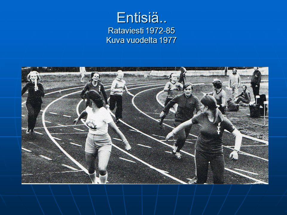 Entisiä.. Rataviesti 1972-85 Kuva vuodelta 1977