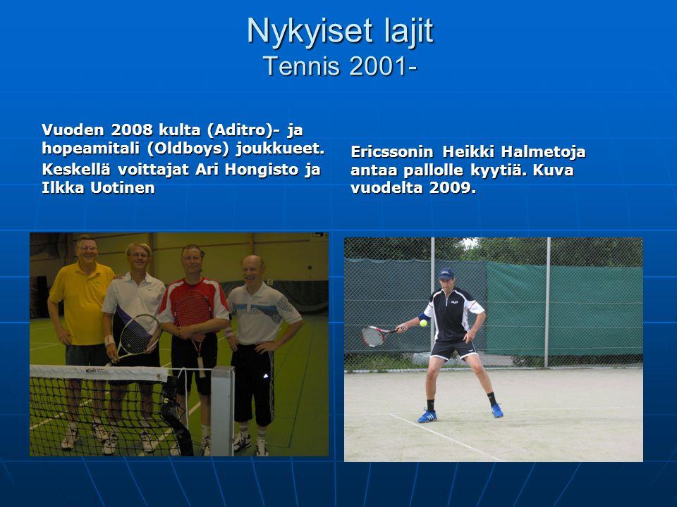 Nykyiset lajit Tennis 2001-