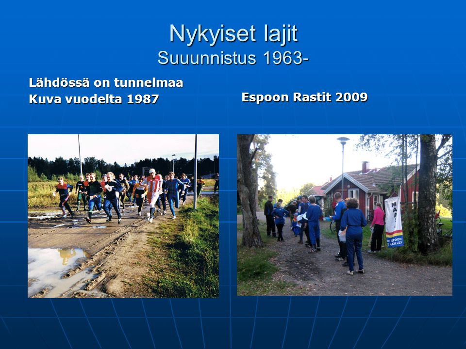 Nykyiset lajit Suuunnistus 1963-
