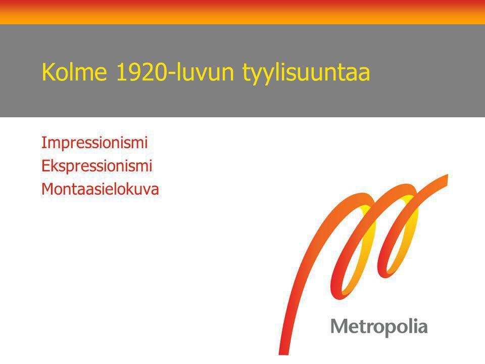 Kolme 1920-luvun tyylisuuntaa