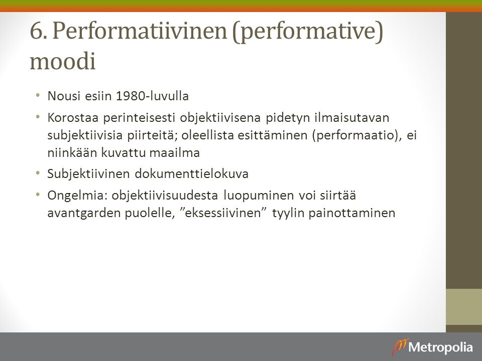 6. Performatiivinen (performative) moodi
