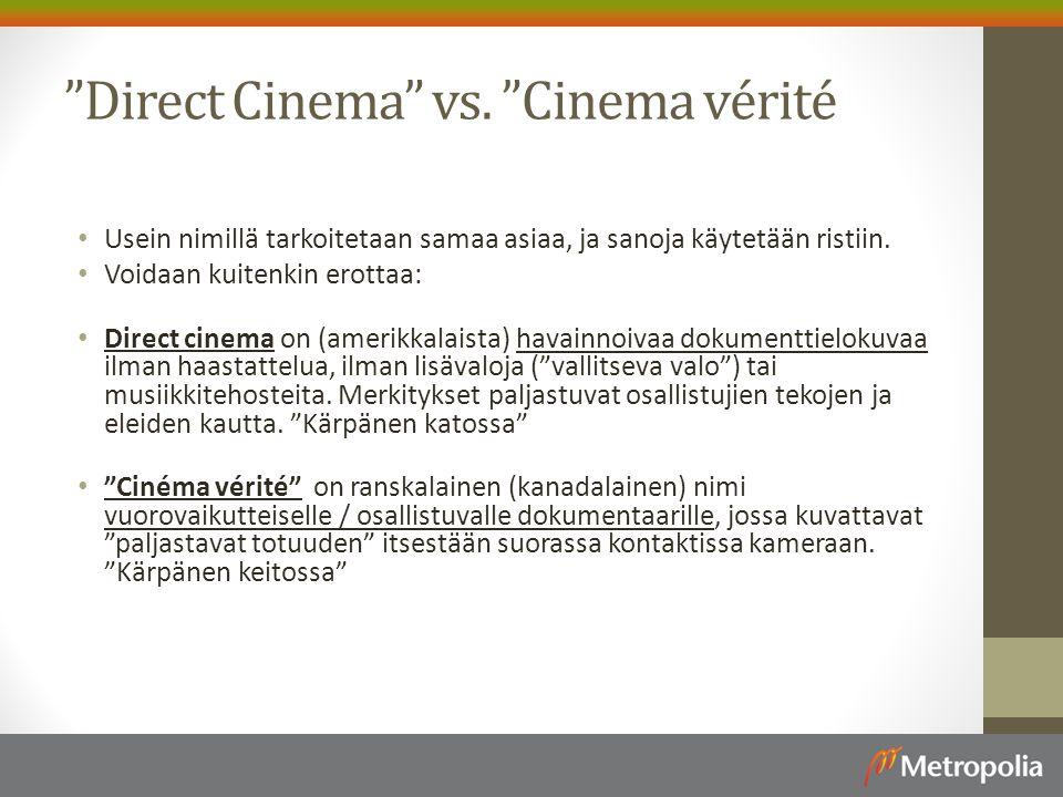 Direct Cinema vs. Cinema vérité