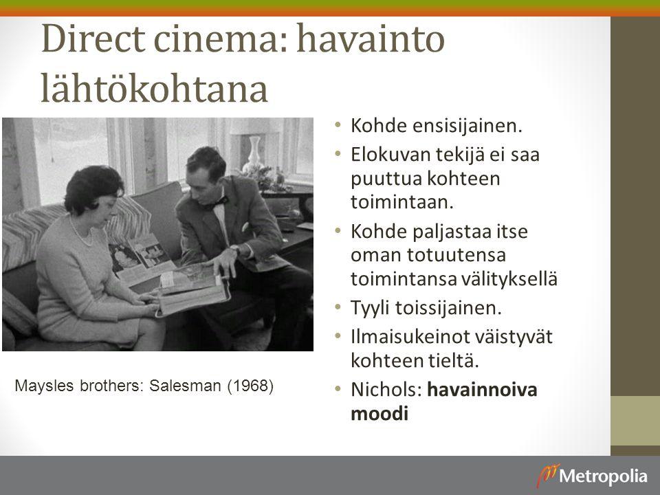 Direct cinema: havainto lähtökohtana