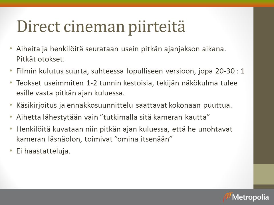 Direct cineman piirteitä