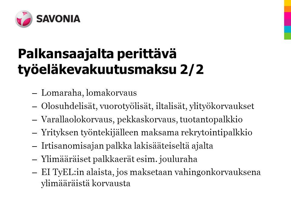 Palkansaajalta perittävä työeläkevakuutusmaksu 2/2