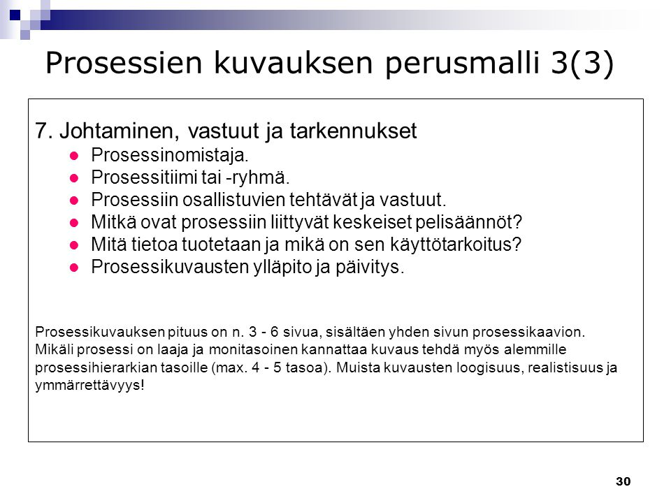 Prosessien kuvauksen perusmalli 3(3)