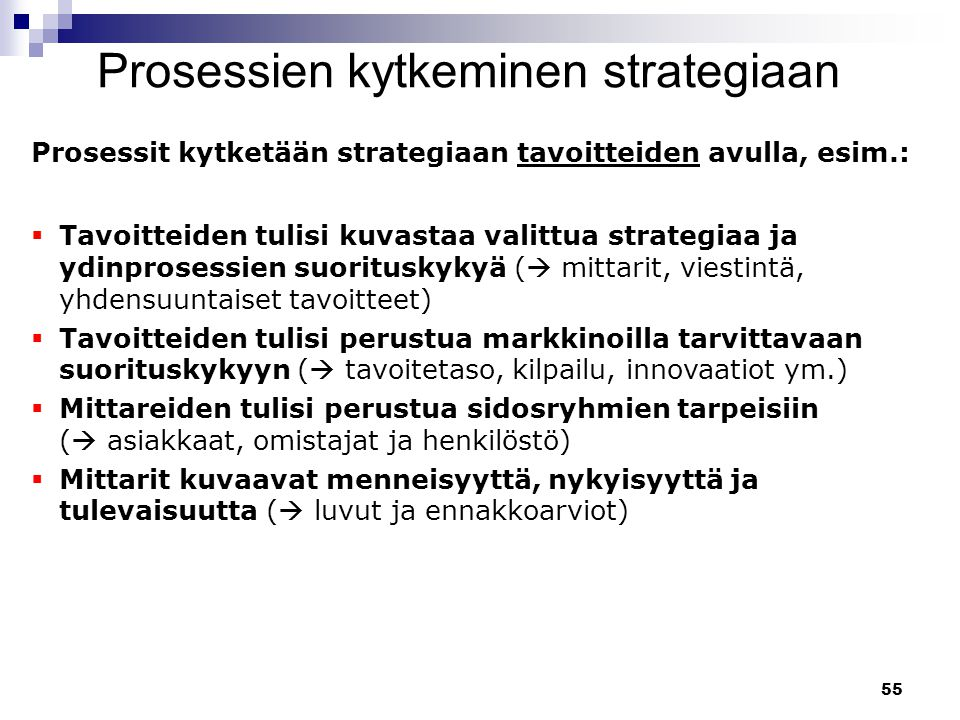 Prosessien kytkeminen strategiaan