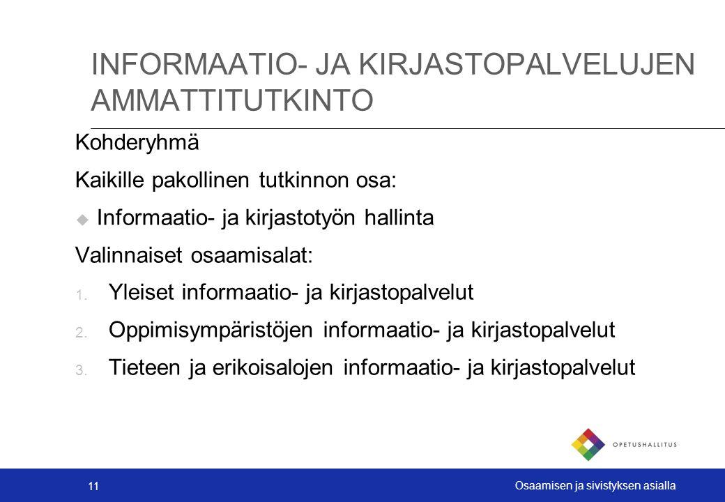 INFORMAATIO- JA KIRJASTOPALVELUJEN AMMATTITUTKINTO
