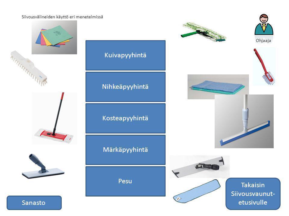 Siivousvälineiden käyttö eri menetelmissä