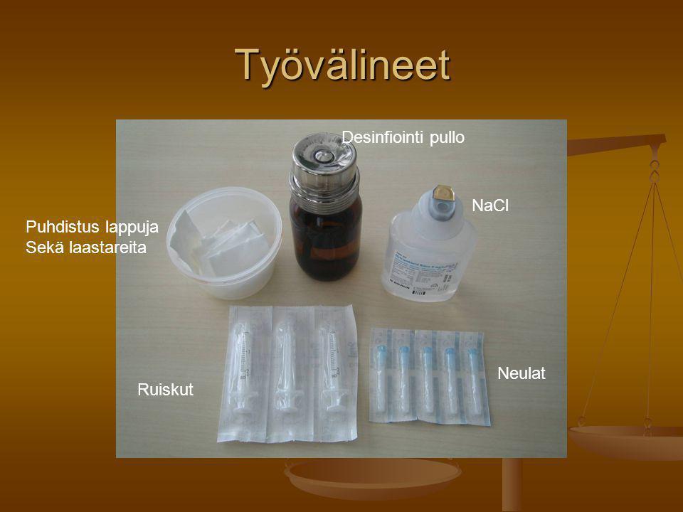 Työvälineet Desinfiointi pullo NaCl Puhdistus lappuja Sekä laastareita