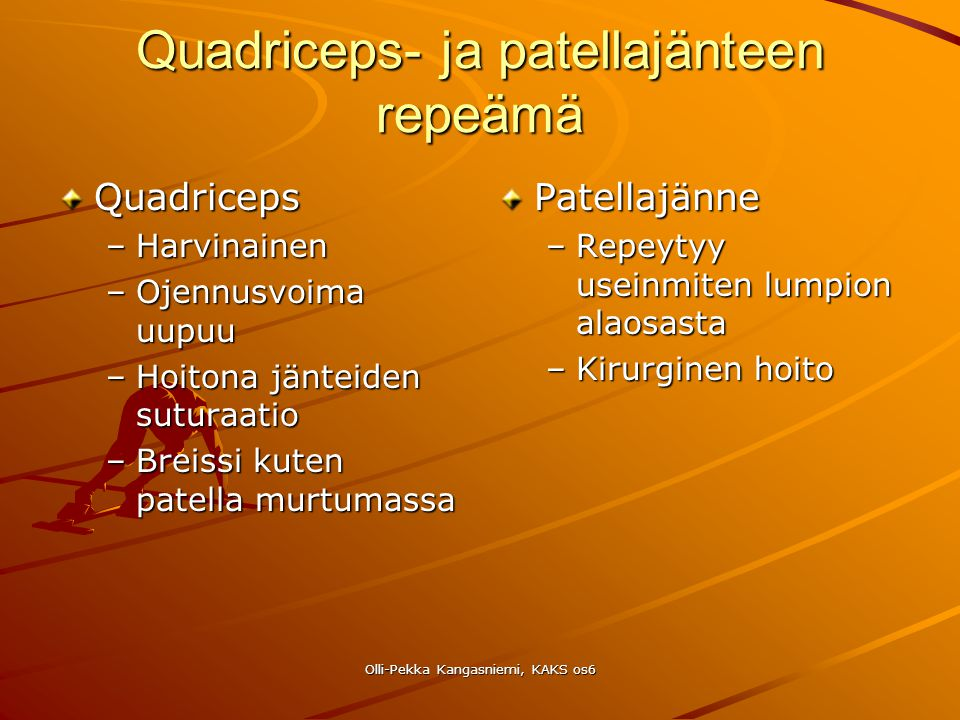 Quadriceps- ja patellajänteen repeämä