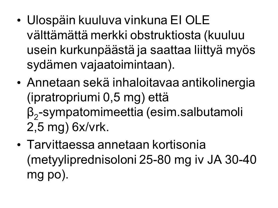 Ulospäin kuuluva vinkuna EI OLE välttämättä merkki obstruktiosta (kuuluu usein kurkunpäästä ja saattaa liittyä myös sydämen vajaatoimintaan).