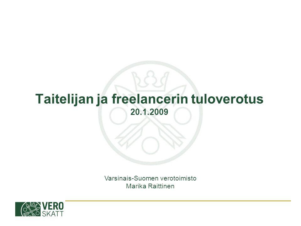Taitelijan ja freelancerin tuloverotus 20.1.2009