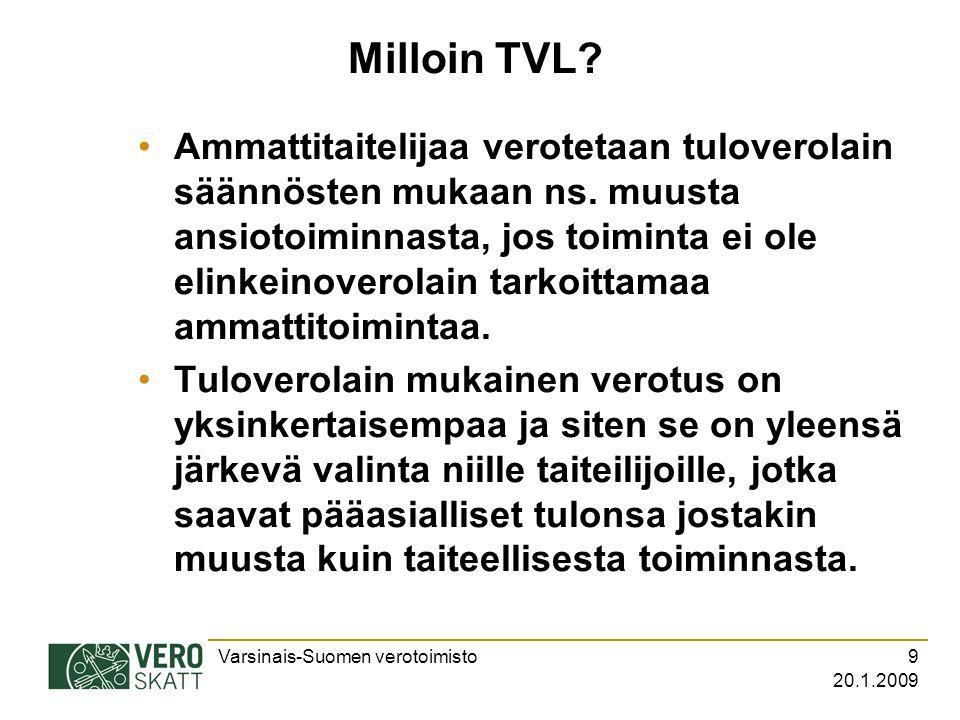 20.1.2009 Milloin TVL