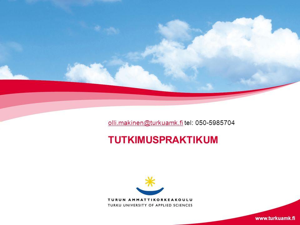 olli.makinen@turkuamk.fi tel: 050-5985704
