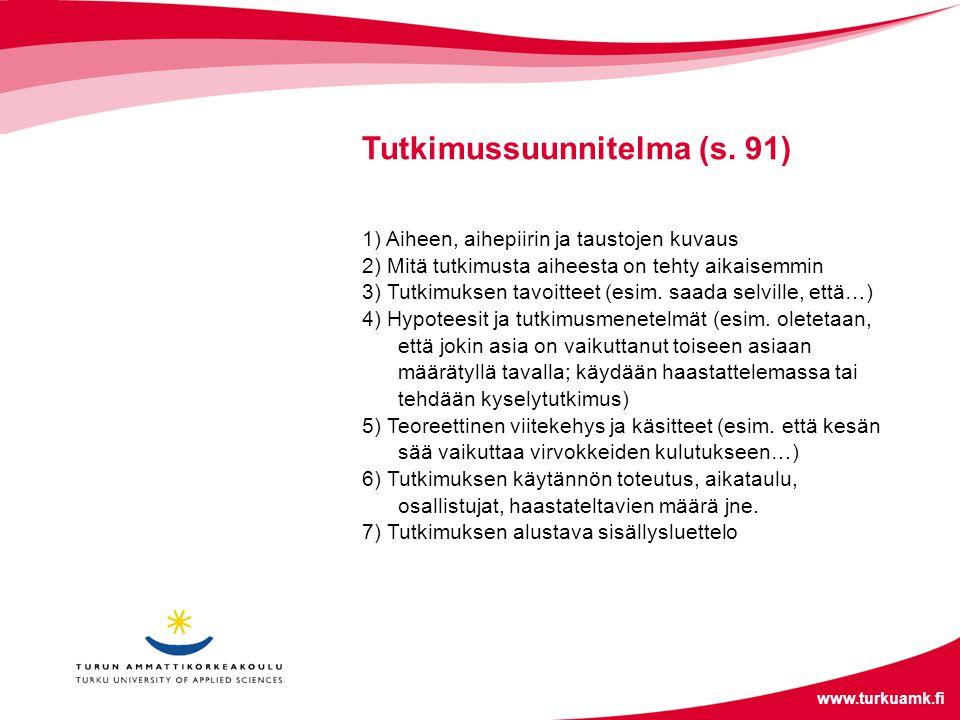 Tutkimussuunnitelma (s. 91)