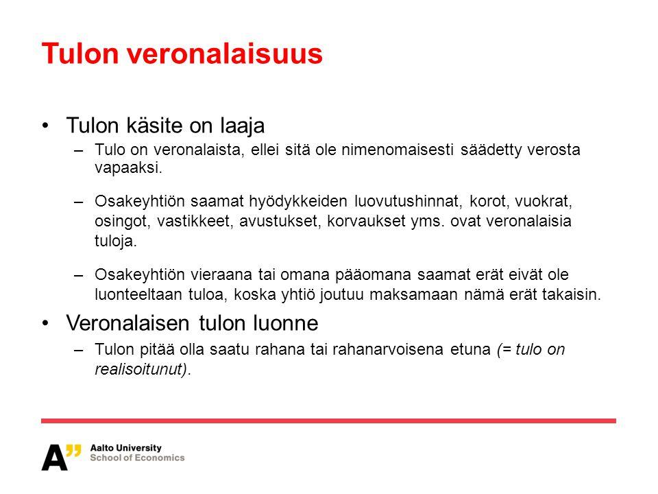 Tulon veronalaisuus Tulon käsite on laaja Veronalaisen tulon luonne