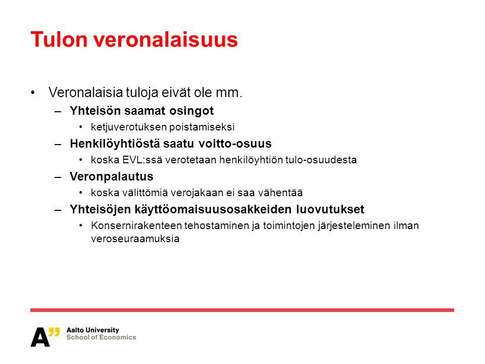 Tulon veronalaisuus Veronalaisia tuloja eivät ole mm.