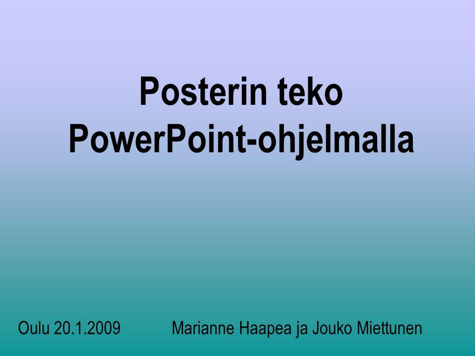 Posterin teko PowerPoint-ohjelmalla