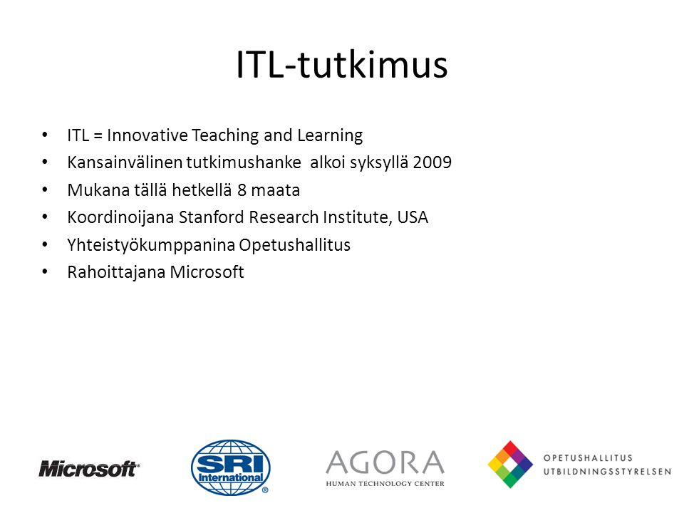 ITL-tutkimus ITL = Innovative Teaching and Learning