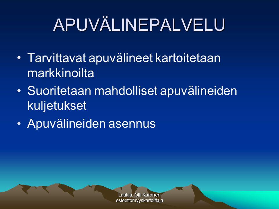 Laatija: Olli Karonen esteettömyyskartoittaja