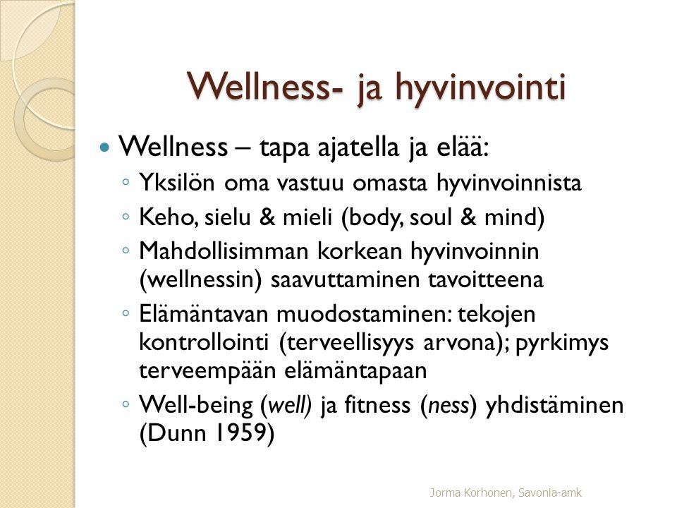 Wellness- ja hyvinvointi