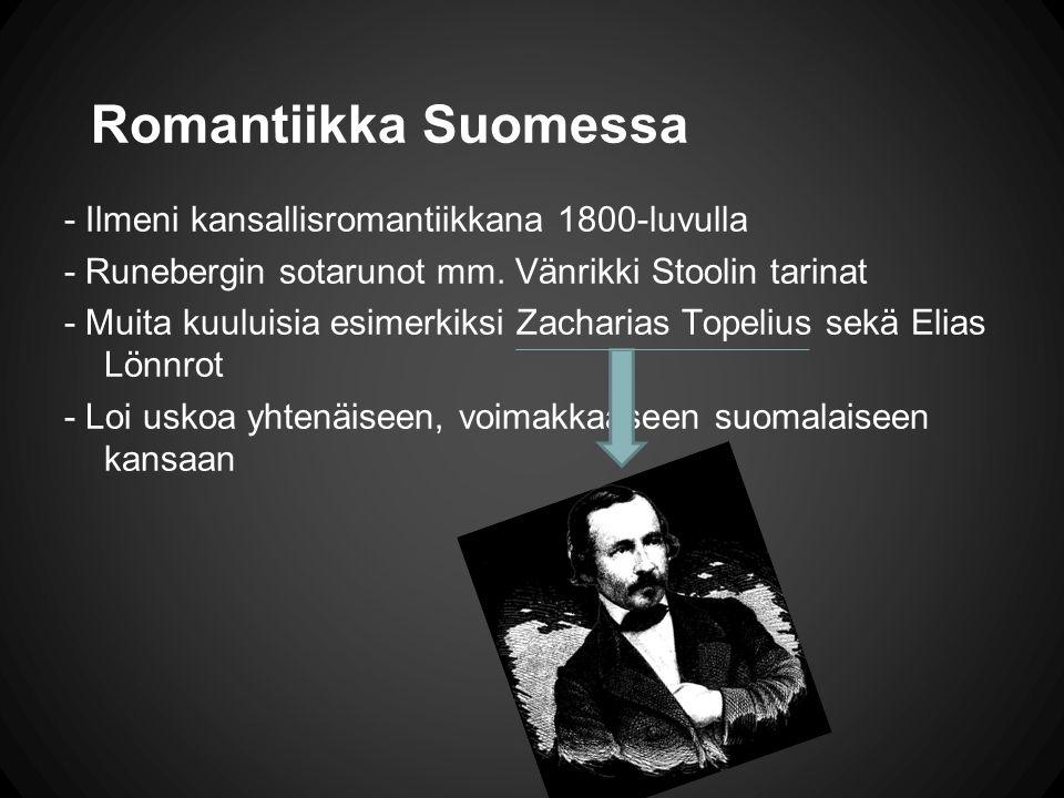 Romantiikka Suomessa - Ilmeni kansallisromantiikkana 1800-luvulla
