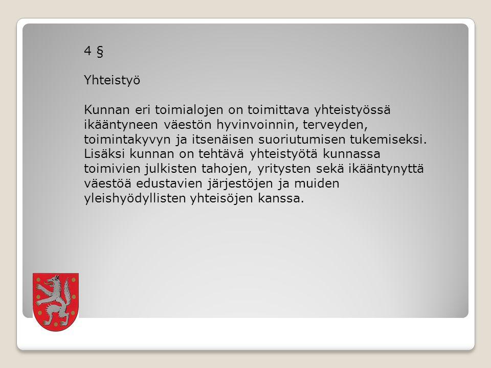 4 § Yhteistyö.