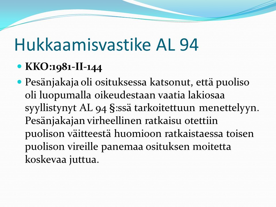 Hukkaamisvastike AL 94 KKO:1981-II-144