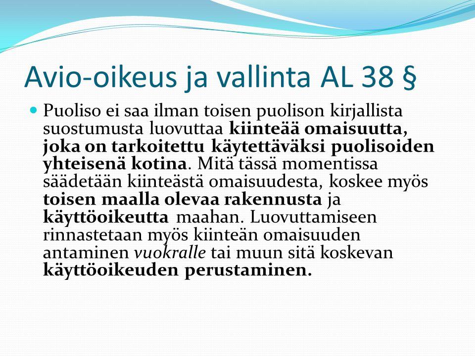 Avio-oikeus ja vallinta AL 38 §