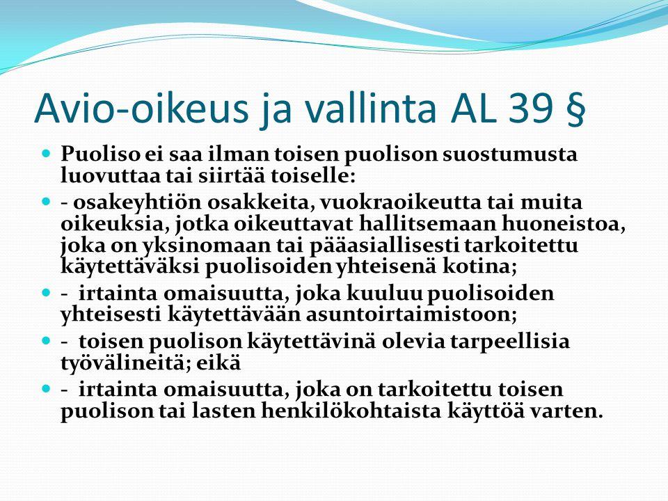 Avio-oikeus ja vallinta AL 39 §