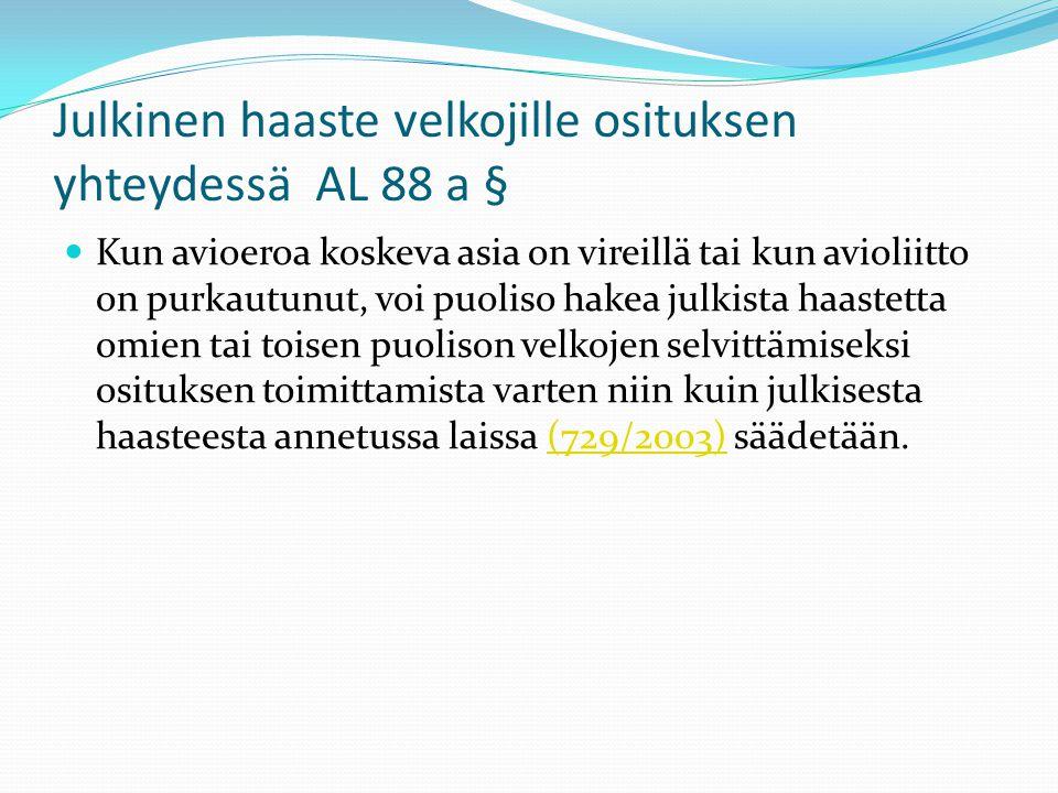 Julkinen haaste velkojille osituksen yhteydessä AL 88 a §